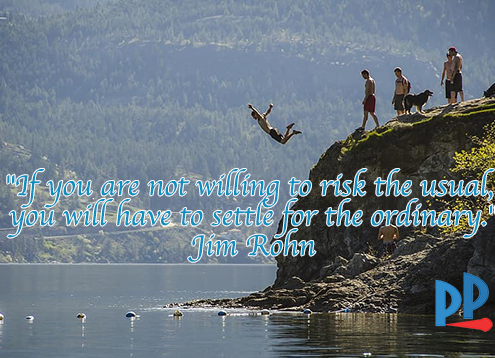 """""""If you are not willing to risk the usual, you will have to settle for the ordinary."""""""
