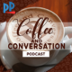 Coffee and Conversation Podcast cover