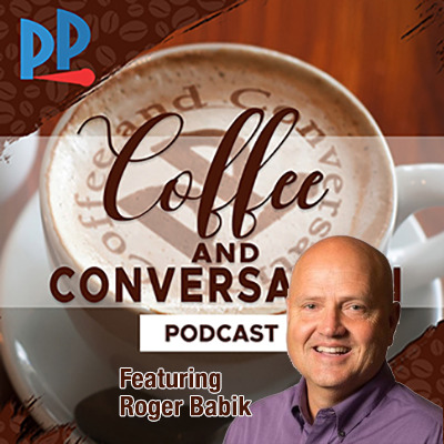 Coffee and Conversation Podcast Roger Babik